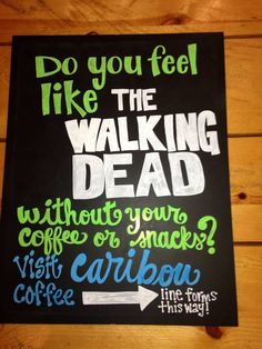 Walking Dead coffee directional for Dragon Con