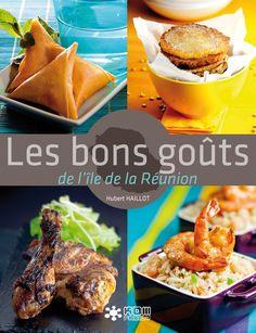 Extrait du livre – Les bons goûts de l'île de la Réunion