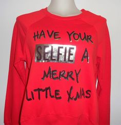 HAVE YOUR * SELFIE * A MERRY LITTLE XMAS RED LONG SLEEVE TEE SHIRT WOMEN SIZE S #DEB #GraphicTee