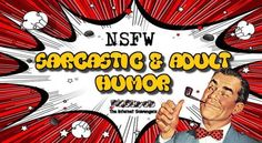 Sarcastic and adult humor – Time for some butthurt | PMSLweb