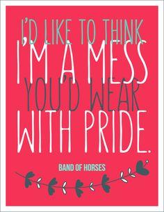 Band of Horses #quote #quotes #quoteoftheday #inspiration #inspiring #inspirational #words #wisdom #wordsofwisdom #motivation #motivating #motivational #music #song #lyrics #bandofhorses #band #rock #Indie #indierock #indieband  (http://trinadlambert.com)