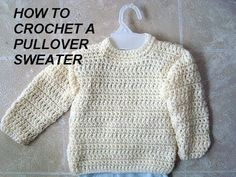 ▶ UNISEX PULLOVER SWEATER, how to crochet, clothing, adults, children - YouTube