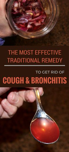 The most effective traditional remedy to get rid of cough and bronchitis.