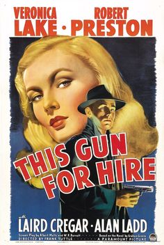 This Gun For Hire movie poster - Film poster - Wikipedia, the free encyclopedia