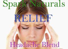 Spark Naturals newest!  RELIEF Headache Blend (aka Headache Buster Blend). I use this blend often! Get 10% off with discount code plainjane.