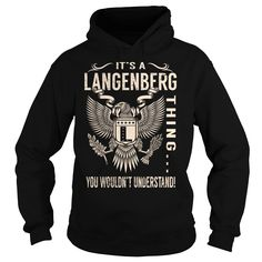 Its a LANGENBERG Thing You Wouldnt Understand - Last Name, Surname T-Shirt (Eagle)
