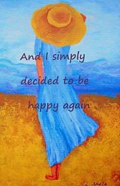 "Inspirational Lady Art - ""And I Simply Decided"" - Painting by Lorraine Skala - Please visit my Etsy Shop to purchase notecards or prints"