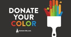 Donate your color online and Sherwin-Williams will donate paint to communities in need.
