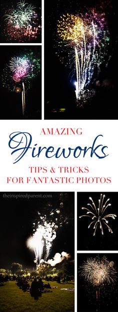 Shooting amazing fireworks photos without a tripod | theinspiredparent.com
