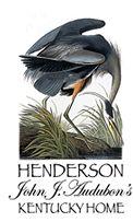 Henderson - John James Audubon's Kentucky Home #Travel #Tourism