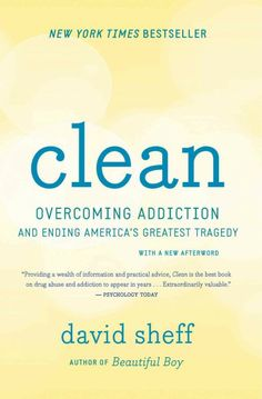 """""""Clean: Overcoming Addiction and Ending America's Greatest Tragedy"""" by David Sheff, available to download free for patrons of the Little Elm Public Library via OneClickDigital."""
