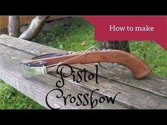 Homemade crossbow pistol - YouTube