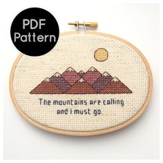 ~~This listing is for an instant download of the PATTERN ONLY~~  Looking for a finished, ready to hang item? You can find that over here: https://www.etsy.com/listing/207765238/the-mountains-are-calling-and-i-must-go  ★ What You Get Once you complete payment, a 4-page PDF will be available for download immediately. This document includes: → A summary of this information youre reading right now. → An grid showing the pattern using colored blocks. → A grid showing the pattern using black and…