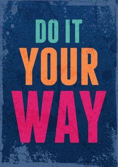Do it your way | Statements | Echte Postkarten online versenden | MyPostcard.com