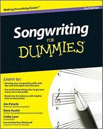 Songwriting For Dummies; learned so much from this book!