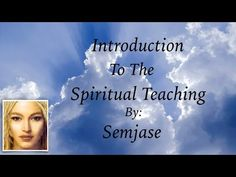 Introduction to the Spiritual Teaching by Semjase - YouTube