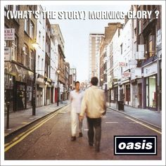 Oasis: (What's the Story) Morning Glory?: a classic. it was all downhill from there. #oasis