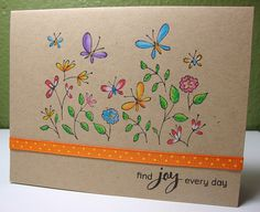 'This card was stamped with black ink, then colored with colored pencils. I love the brightness of the colored pencils against the kraft background. Stamps are all Hero Arts: K5209 (Butterfly Garden) CL497 (Find Joy)'