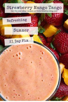 Strawberry Mango Tango Smoothie | 21 Day Fix Recipe | #21dayfix #shakeology