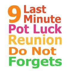 Family Reunion Planning Guides Apps and Books: 9 Last Minute Pot Luck Reunion Do Not Forgets