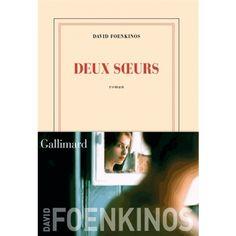 Deux sœurs Jean Paul Rouve, Prix Renaudot, Roman Noir, Cd Audio, David, Books To Read, Wish, Reading, Romans