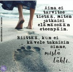 Motivational Quotes, Inspirational Quotes, Positive Vibes Only, Think, Life Words, Enjoy Your Life, Cool Words, Poems, Finland