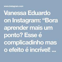 """Vanessa Eduardo on Instagram: """"Bora aprender mais um ponto? Esse é complicadinho mas o efeito é incrível! Vou tentar!!!😉 . . . . 👉🏽By @happytia_pavlodar . . . #crochet…"""""""