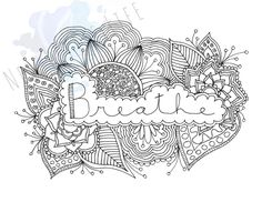 Breathe – Birth Affirmation Coloring Page Adult Coloring, Coloring Books, Coloring Pages, Colouring, Birth Colors, Pregnancy Quotes, Pregnancy Gifts, Pregnant Belly Painting, Birthing Ball
