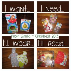This is the Gift Giving Philosophy that we used this year for our baby daughter Harper (4 months old). She asks Santa for things that she wants, needs, will wear, and will read! And Santa blesses her with 1 or more things from each category!