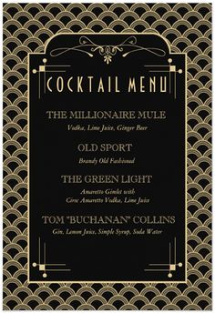 find non alcoholic ones Great Gatsby Cocktail Menu Great Gatsby Party, Great Gatsby Motto, Gatsby Themed Party, 30th Party, Nye Party, 50th Birthday Party, Casino Party, The Great Gatsby, 1920s Party Themes