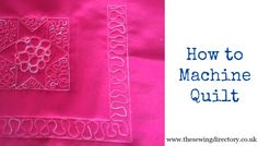 Tutorial on using your sewing machine for quilting