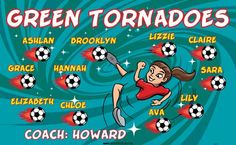 Tornadoes-Green-41971 digitally printed vinyl soccer sports team banner. Made in the USA and shipped fast by BannersUSA. www.bannersusa.com