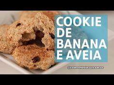 Receita | Cookie de Banana e Aveia - Comer, Treinar e Amar - YouTube