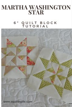 Summer Sampler: Martha Washington Star Block | A Quilting Life - a quilt blog