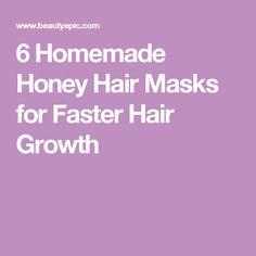 6 Homemade Honey Hair Masks for Faster Hair Growth
