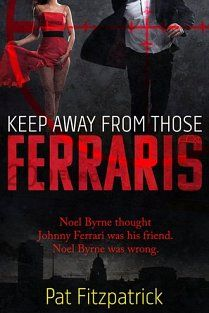 Keep Away From Those Ferraris by Pat Fitzpatrick. Review from www.thetbrpile.com: This is a fast-paced, highly readable, darkly humorous, satirical thriller. It is well written, but not for the faint-hearted if you are averse to drugs, sex and partying (or reading about them). I highly recommend it.