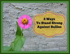Here are 8 ways we're going to stand strong against bullies this year. Stand Strong, Everything And Nothing, Best Android, Eat Right, Healthy Relationships, Creative Food, Healthy Kids, Good To Know, Bullying