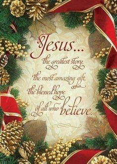 Jesus is the greatest gift~ AMEN! I wish everyone knew & believed it so they could have Jesus as their best Friend too! Christmas Blessings, Christmas Quotes, Christmas Greetings, All Things Christmas, Vintage Christmas, Christmas Holidays, Christmas Crafts, Christmas Decorations, Merry Christmas Jesus