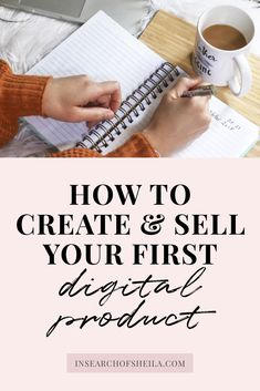How to Create & Sell Your First Digital Product