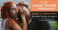 Are You Losing Yourself In Your Relationship? Stages of Codependency and what you can do about it – The Minds Journal Relationship Stages, Healthy Relationships, What You Can Do, How To Find Out, Drug Addiction Recovery, Toxic Family, Self Pity, Codependency, Denial