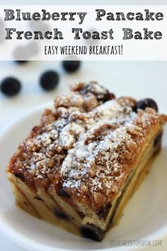 Blueberry Pancake French Toast Bake....use homemade pancakes instead of frozen