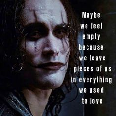 """Brandon Lee on """"The Crow"""" - Yes, I love this movie and quote Brandon Lee, Bruce Lee, The Crow Quotes, Sad Quotes, Inspirational Quotes, Psycho Quotes, Motto Quotes, Heartbreak Quotes, Famous Quotes"""