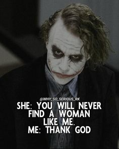 Super funny quotes and sayings for women comment Ideas Joker Love Quotes, Joker Qoutes, Heath Ledger Joker Quotes, Psycho Quotes, Badass Quotes, Funny Quotes Tumblr, Funny Relatable Quotes, Super Funny Quotes, Sarcastic Quotes