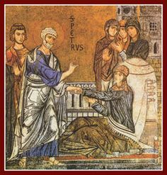"Tabitha Raised From the Dead. BIBLE SCRIPTURE: Acts 9:40, ""But Peter put them all forth, and kneeled down, and prayed; and turning him to the body said, Tabitha, arise. And she opened her eyes: and when she saw Peter, she sat up."""