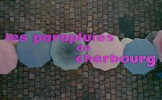 Dressed Cinema: Les Parapluies de Cherbourg (The Umbrellas of Cherbourg)