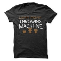 Are you a Lean Mean Throwing Machine? Show off your mad pottery skills with this great shirt.
