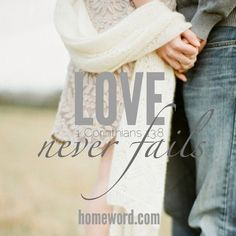 Love Never Fails! When You Feel Like Giving Up Love Will Say Wait One More Day! So Hang On Don't Quit and Speak Love Everyday!