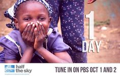 One day left till Half the Sky: Turning Oppression into Opportunity for Women Worldwide premieres!    Invite your friends and family to join you in watching Half the Sky: Turning Oppression into Opportunity for Women Worldwide Premiere on PBS at 9pm/8pm CT.