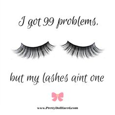 Truth. #Lashes #MakeUpMeme Visit http://prettydollfaced.com/