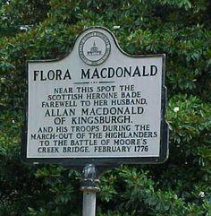 Flora MacDonald Historical Marker on Cool Spring Street Clan Macdonald, Bonnie Prince, Family History Book, Scotland History, Family Genealogy, Isle Of Wight, British Isles, Historical Photos, Flora